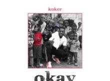 MP3 : Koker - Okay (Prod. By Minz)