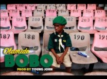 MP3 : Olamide - Bobo (Prod by Young John)