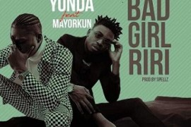 Lyrics: Yonda - Bad Girl Riri ft. Mayorkun