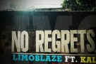 MP3 : Limoblaze ft. Lil Kal - No Regrets