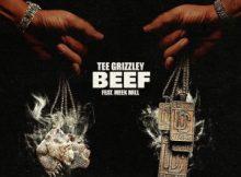 MP3 : Tee Grizzley - Beef Ft. Meek Mill