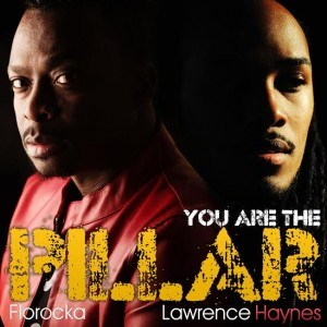 MP3 : FLOROCKA ft. Lawrence Haynes - You Are The Pillar