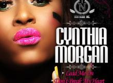 MP3 : Cynthia  Morgan - Don't  Break My Heart