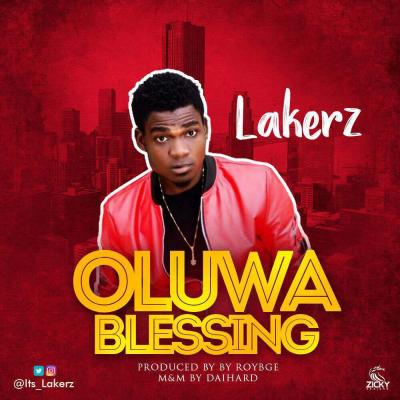 MP3 : Lakerz - Oluwa Blessing