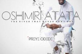 MP3 : Preye Odede Ft. Generation Of Praise - Oshimiri Atata