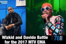F78NEWS: Davido & Wizkid Battle for the 2017 MTV EMA, Dj Olu, Cassper Nyovest, YCEE, Cardi B + More…