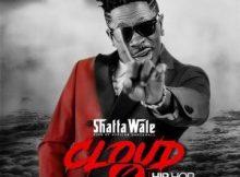 Shatta Wale - Cloud 9 EP