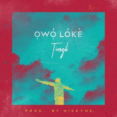 MP3 : Timzil - Owo Loke