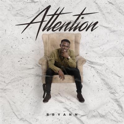 AUDIO | VIDEO : Bryann - Attention