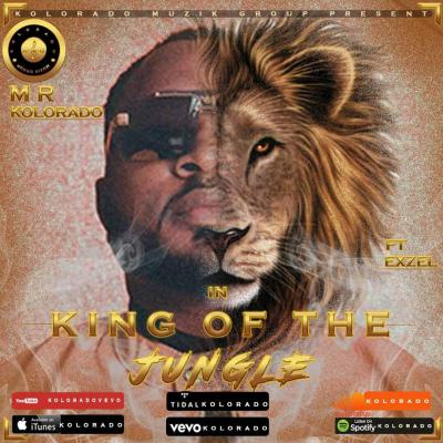 MP3 : Kolorado - King Of The Jungle Ft. Exzel