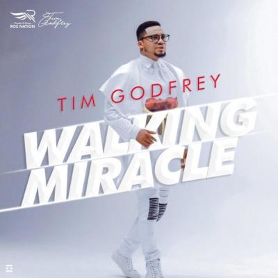 MP3 : Tim Godfrey - Walking Miracle