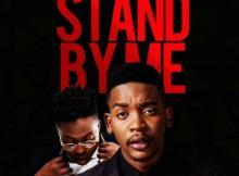 MP3 : Du Boiz - Stand By Me Ft Reekado Banks