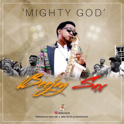 VIDEO: Beejay Sax - Mighty God