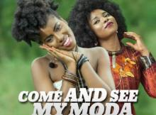 VIDEO: MzVee - Come and See My Moda ft Yemi Alade