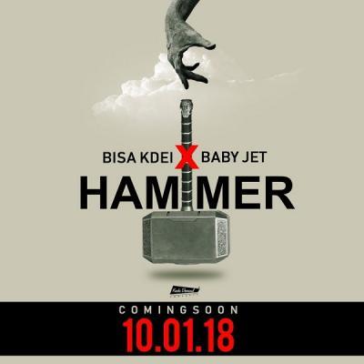 MP3 : Bisa Kdei - Hammer ft. Baby Jet (Prod. Guilty Beatz)