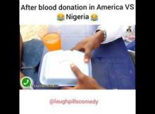 Video: LaughPills Comedy - Blood Donation (America vs Nigeria)