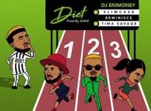 Lyrics: DJ Enimoney - Diet ft. Tiwa Savage, Reminisce & Slimcase