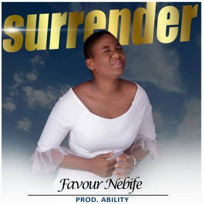 MP3 : Favour Nebife - Surrender