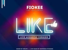MP3: Fiokee - Like (Acoustic Version)
