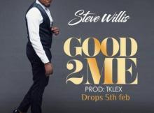 MP3: Steve Willis - Good To Me