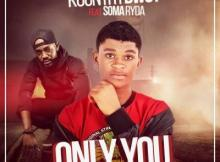 MP3: KountryBwoy - Only You ft Soma Ryder (Prod By Methmix)
