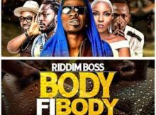MP3: Shatta Wale x Patapaa x Feli Nuna x Qwabena King x Riddim Boss x Bobo Pee - Body Fi Body