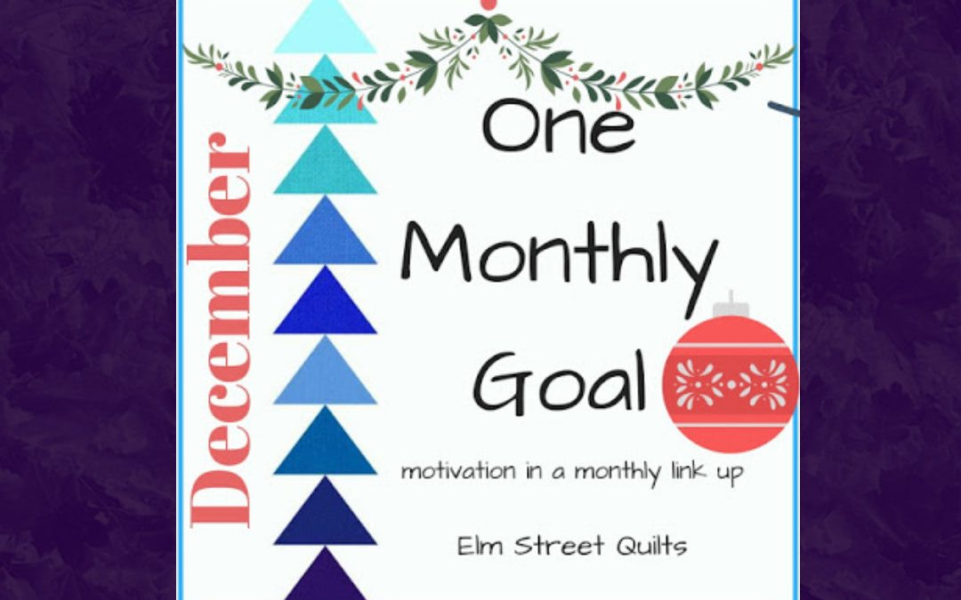 One Monthly Goal – December
