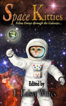 Songdove Books Presents: Space Kitties by E. Kaiser WritesElizabeth