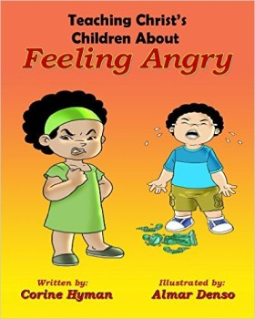 Corine Hyman - Teaching Christ's Children About Feeling Angry