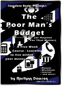 CD-ROM - The Poor Man's Budget (Or Anyone For That Matter): A Five Week Course - Learning to live within your means