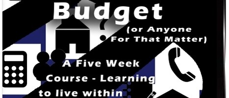 "JUST RELEASED ON CD-ROM –  ""The Poor Man's Budget (Or Anyone For That Matter): A Five Week Course – Learning to live within your means"""