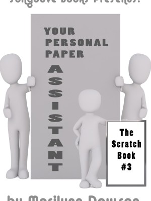 Your Personal Paper Assistant Book Three
