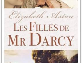 Photo de Les Filles de Mr Darcy de Elizabeth Aston