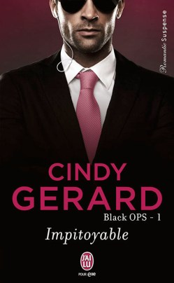 Black OPS Tome 1 : Impitoyable de Cindy Gerard