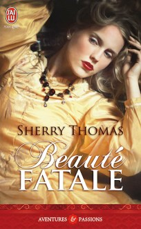 Beauté Fatale de Sherry Thomas