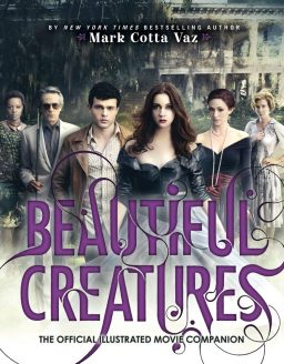 Beautiful Creatures Le guide officiel du film