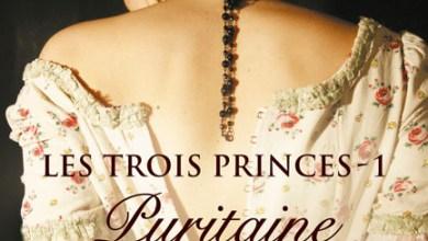 Photo of Les Trois Princes Tome 1 : Puritaine et Catin De Elizabeth Hoyt