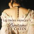 Les trois princes, tome 1 : Puritaine et Catin de Elizabeth Hoyt