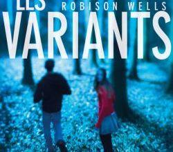 Photo of Les Variants de Robison Wells