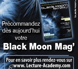 Photo de Un Magazine Pour la Collection Black Moon ?