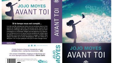 Photo de « Avant Toi » De Jojo Moyes Bientôt Chez Milady Romance !