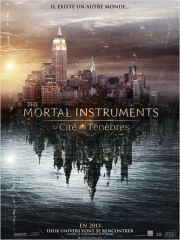 The mortal instruments  la cite des tenebres affiche