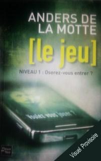 Le-Jeu--Niveau-1---Oserez-vous-entrer---de-Anders-de-La-Motte