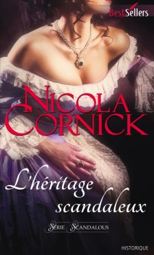 L'héritage scandaleux Nicola Cornick