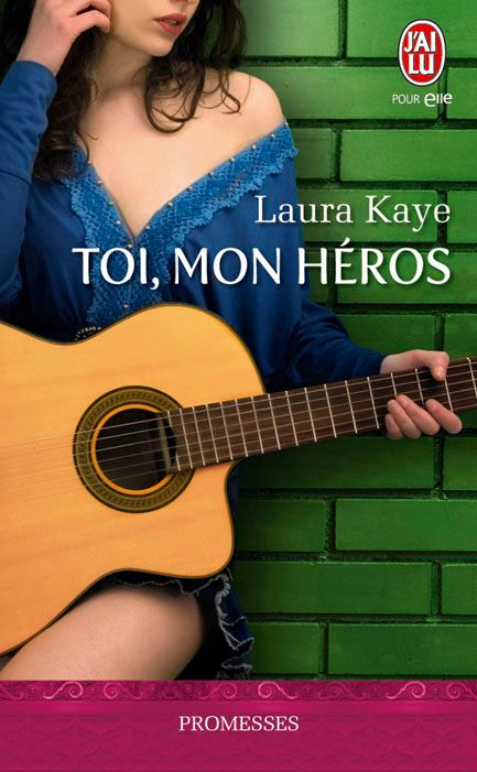 Toi Mon Heros de Laura Kaye