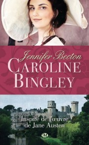 Caroline Bingley de Jennifer Becton
