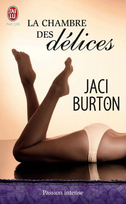 La chambre des delices de Jaci Burton
