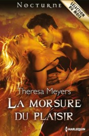 La Morsure du Plaisir de Theresa Meyers