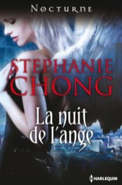 La Nuit de L ange de Stephanie Chong