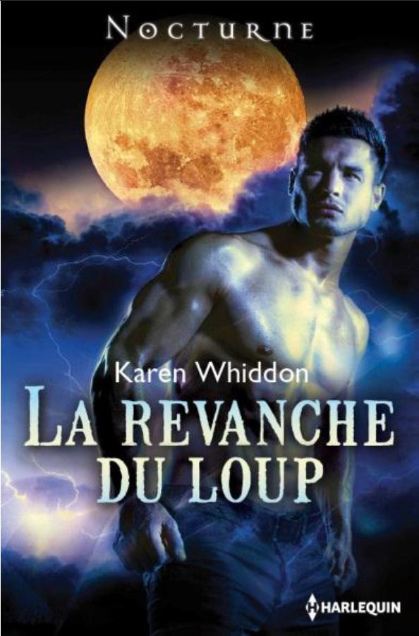 La Revanche du Loup de Karen Whiddon